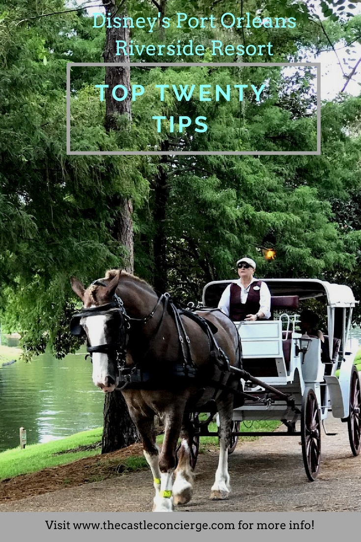 Disney's Port Orleans Riverside Top Twenty Tips