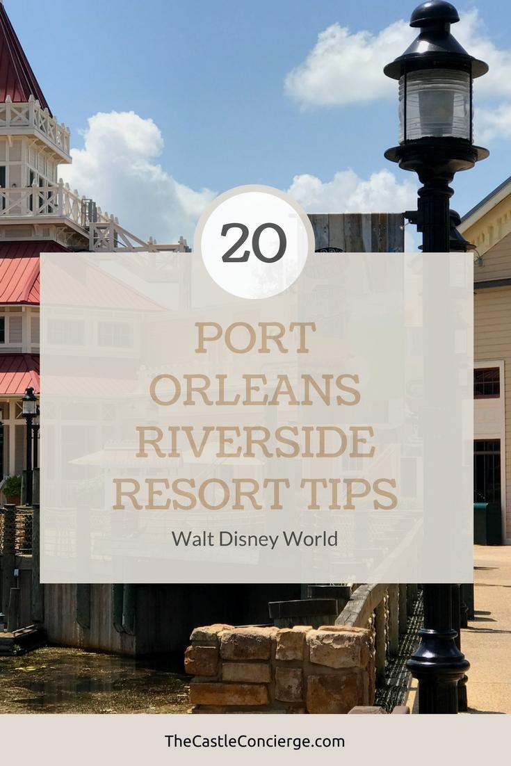 Twenty Port Orleans Riverside Resort Tips.