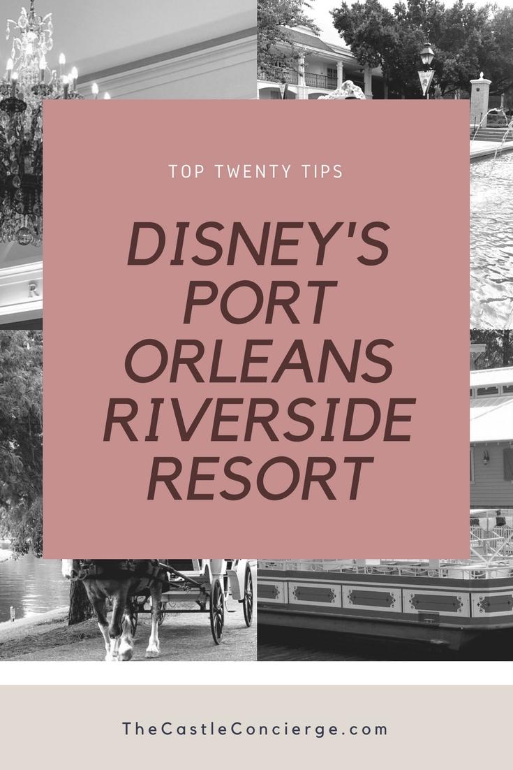 Top Twenty Tips for Disney's Port Orleans Riverside Resort.