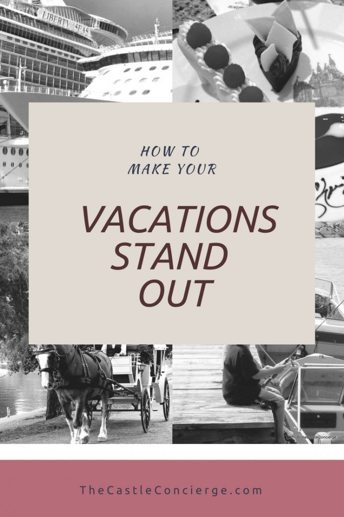 How to make your vacations stand out!