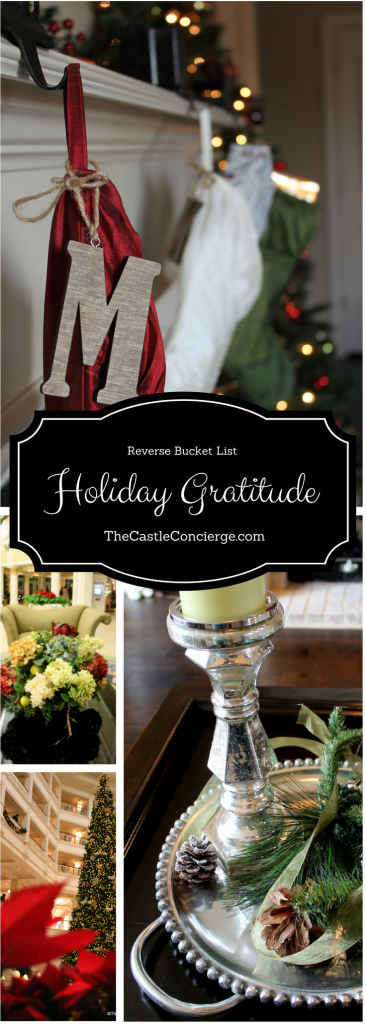 Reverse Bucket List. Holiday Gratitude.