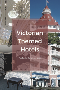 Victorian Themed Hotels